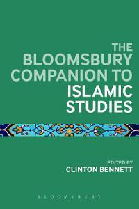 The Bloomsbury Companion to Islamic Studies PDF