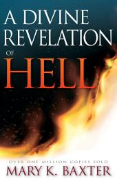 Divine Revelation Of Hell