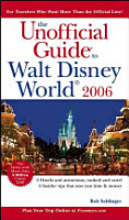 The Unofficial Guide to Walt Disney World 2006 PDF