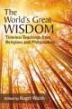 World s Great Wisdom  The