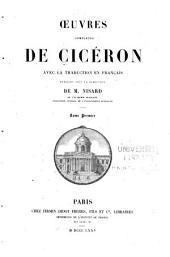 Oeuvres complètes de Cicéron: avec la traduction en français, Volume1