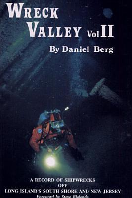Wreck Valley  Vol  II