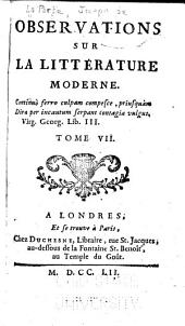 Observations sur la litterature moderne: Volume7