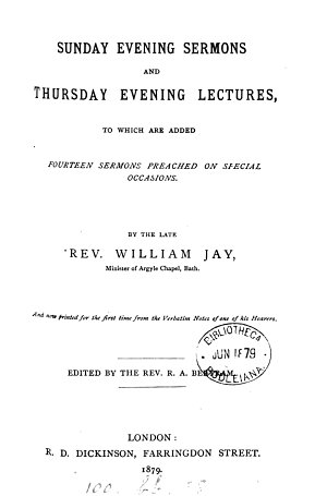 Sunday evening sermons and Thursday evening lectures  to which are added fourteen sermons preached on special occasions  Ed  by R A  Bertram