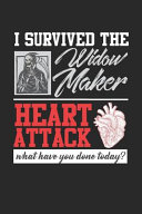 I Survived The Widow Maker Book PDF