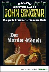 John Sinclair - Folge 1283: Der Mörder-Mönch (1. Teil)
