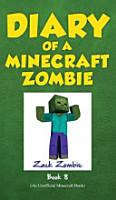 Diary of a Minecraft Zombie Book 8 PDF