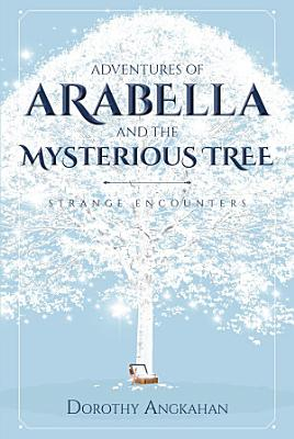 Adventures of Arabella and the Mysterious Tree