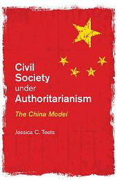 Civil Society under Authoritarianism: The China Model