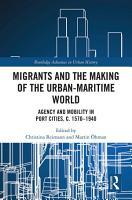 Migrants and the Making of the Urban Maritime World PDF