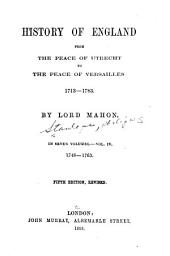 History of England: From the Peace of Utrecht to the Peace of Versailles, 1713-1783, Volume 1