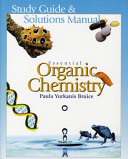 Study Guide   Solutions Manual  for  Essential Organic Chemistry