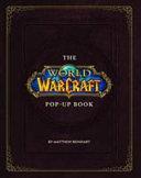 The World of Warcraft Pop Up Book Book