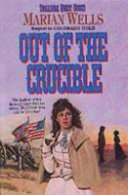 Download Out of the Crucible Book