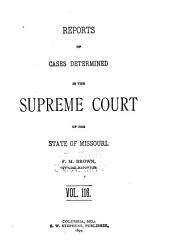 Reports of Cases Determined by the Supreme Court of the State of Missouri: Volume 116