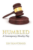 Humbled  A Contemporary Morality Play PDF
