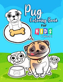 Pug Coloring Book For Kids ( VoL-1 )