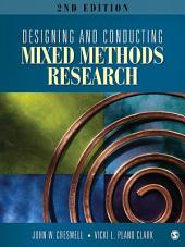 Designing and Conducting Mixed Methods Research: Edition 2