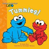 Sesame Beginnings: Tummies! (Sesame Street Series)