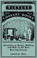 Questions on Barley  Malting and Malt in the Beer Brewing Process PDF