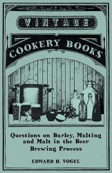 Questions On Barley Malting And Malt In The Beer Brewing Process Book PDF
