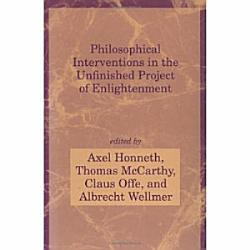 Philosophical Interventions In The Unfinished Project Of Enlightenment Book PDF