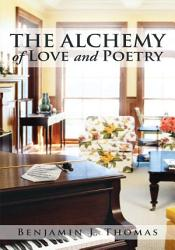 THE ALCHEMY of LOVE and POETRY PDF