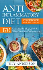 Anti-Inflammatory Diet Cookbook for Beginners