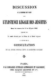 Discussion à la Chambre des pairs sur l'existence légale des Jésuites: dans les séances des 11 et 12 juin 1845