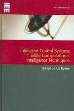Intelligent Control Systems Using Computational Intelligence Techniques