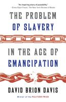 The Problem of Slavery in the Age of Emancipation PDF