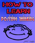 How to learn positive thinking