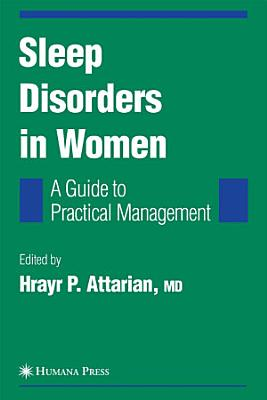 Sleep Disorders in Women: From Menarche Through Pregnancy to Menopause
