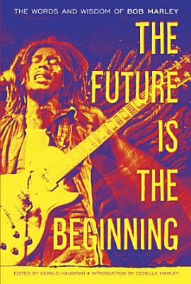 The Future Is the Beginning PDF