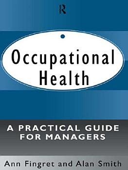 Occupational Health  A Practical Guide for Managers PDF