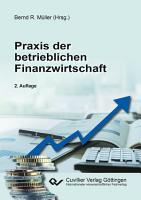 Praxis der betrieblichen Finanzwirtschaft PDF