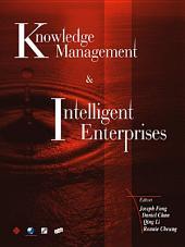 Knowledge Management and Intelligent Enterprises