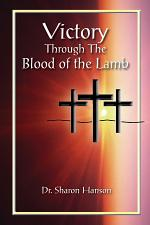 Victory Through the Blood of the Lamb