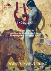 Le parole dell'angelo. Poesie scelte di Rainer Maria Rilke (Con due prose da I quaderni di Malte Laurids Brigge e poesie di George Trackl)