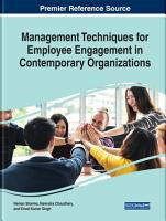 Management Techniques for Employee Engagement in Contemporary Organizations PDF