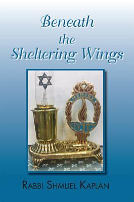 Beneath the Sheltering Wings