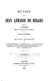 Œuvres de Jean Lemaire de Belges: Œuvres diversees