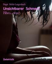 Unsichtbarer Schmerz: Fibro... was?