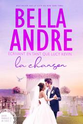 La Chanson (Quatre mariages et un fiasco - 3): The Wedding Song French Edition