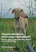 Diagnose Windhund   lebenslange Leinenpflicht  PDF
