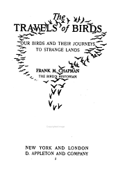 The Travels of Birds: Our Birds and Their Journeys to Strange Lands
