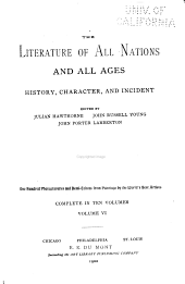 The Literature of all nations and all ages: history, character, and incident, Volume 6