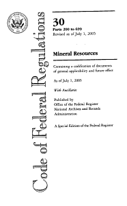 Code of Federal Regulations 30 Parts 200 to 699 Mineral Resources PDF