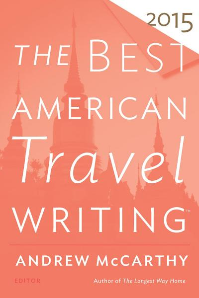 Download The Best American Travel Writing 2015 Book