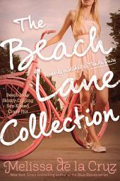 The Beach Lane Collection: Beach Lane; Skinny-Dipping; Sun-Kissed; Crazy Hot